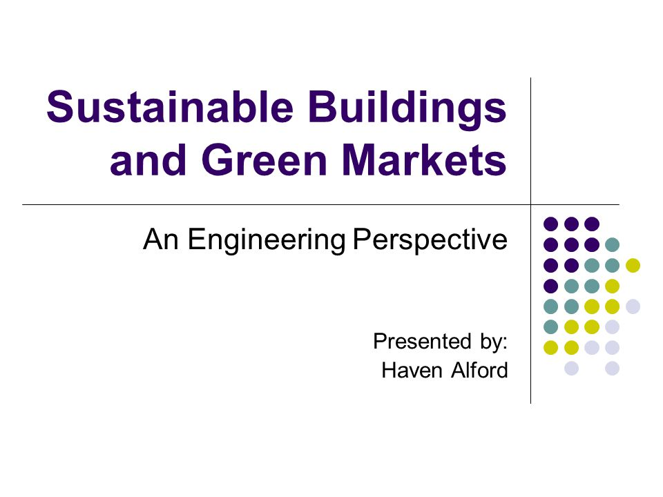 Sustainable Buildings And
