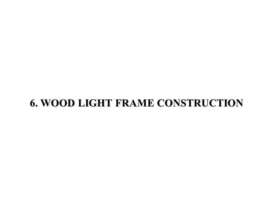 5 EIGHT STEPS FOR BUILDING A WOOD LIGHT FRAME STRUCTURE (Contd) 6.5 EIGHT STEPS FOR BUILDING A WOOD LIGHT FRAME STRUCTURE (Contd) - Erecting the batter boards, beyond the area to be excavated - Corner stakes located with a plumb bob Step 1: Establishing the position, shape, and size of the building on site - Erecting the batter boards, beyond the area to be excavated - Corner stakes located with a plumb bob - Excavating the foundations - Form work built for walls Step 2: Excavation and construction of the foundation and substructure walls - Excavating the foundations - Form work built for walls - Site-cast concrete foundation - Slab-on-grade or other - Site-cast concrete foundation - Slab-on-grade or other - 4 layer of crushed stone, 3 to 4 thick concrete - 4 layer of crushed stone, 3 to 4 thick concrete - drainage for foundation - drainage for foundation - Wall keyed to the floor slab - Wall keyed to the floor slab - Independent spread footings - Independent spread footings