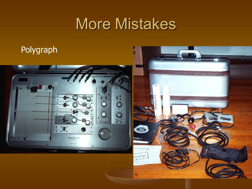 More Mistakes Polygraph
