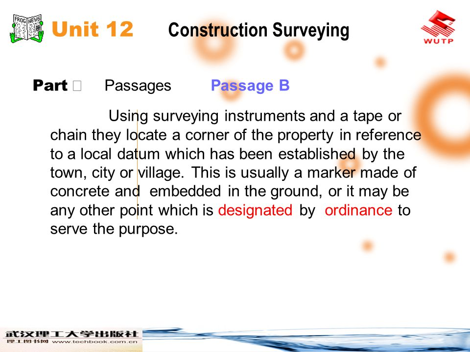 Unit 12 Construction Surveying Part Passages Passage B Using surveying instruments and a tape or chain they locate a corner of the property in referen