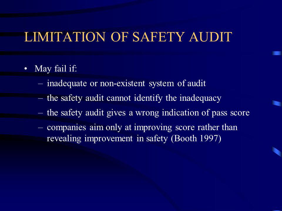 IMPORTANCE OF SAFETY AUDIT Belief: Safety Audit to review performance as a final step in H&S management control cycle can achieve success in H&S (HSE