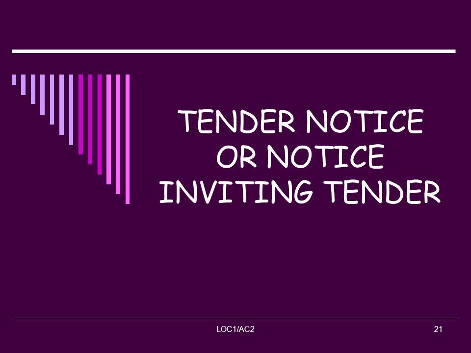 LOC1/AC221 TENDER NOTICE OR NOTICE INVITING TENDER