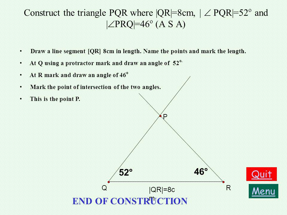 Construction 1a Construct a triangle (ASA) Construction 1a Construct a triangle (ASA) Construction 1b Construct a triangle (SAS) Construction 1b Const