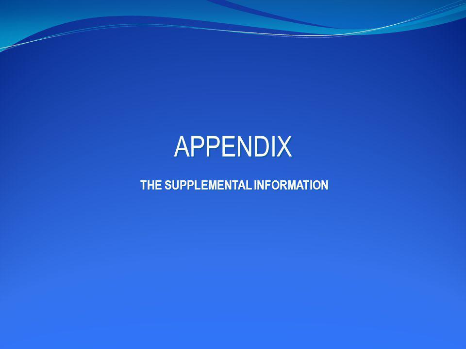 APPENDIX THE SUPPLEMENTAL INFORMATION