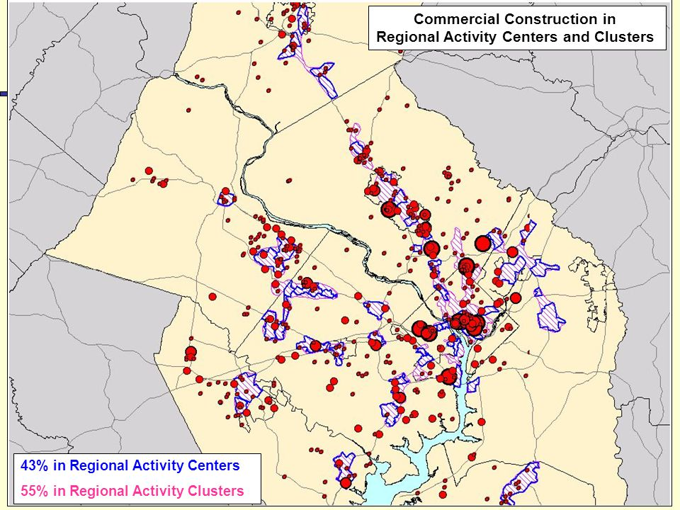 16 Commercial Construction in Regional Activity Centers and Clusters 43% in Regional Activity Centers 55% in Regional Activity Clusters