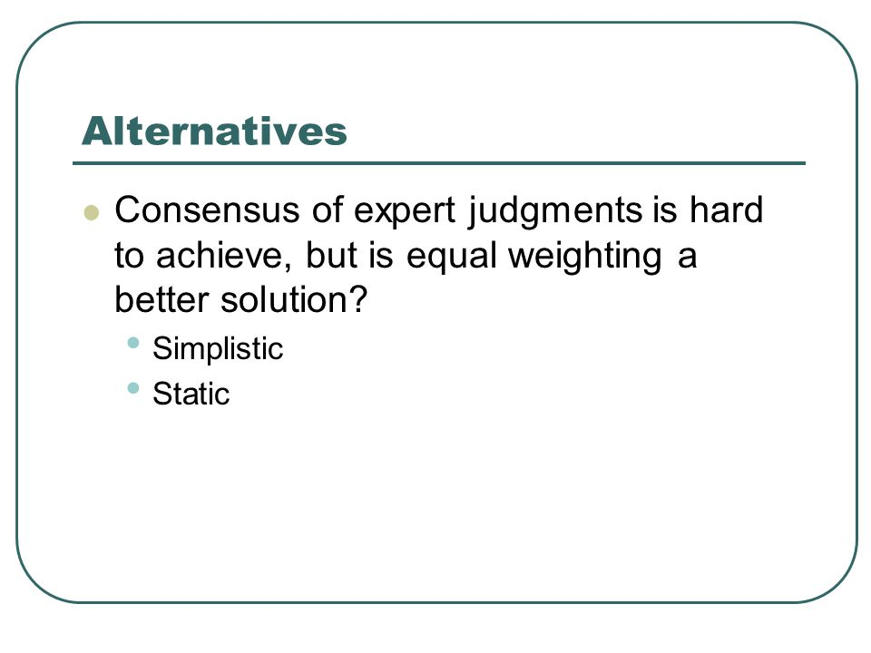 My suggestions About PCA More expert judgement elements Add another layer of attributes in the barrier framework.