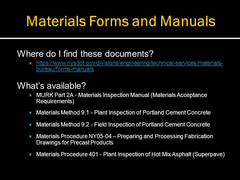 Plant Inspection NYSDOT Concrete Batch Plant Inspector Certification Program Inspector must possess current certification.