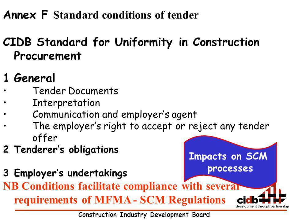 Construction Industry Development Board development through partnership Annex F Standard conditions of tender CIDB Standard for Uniformity in Construc