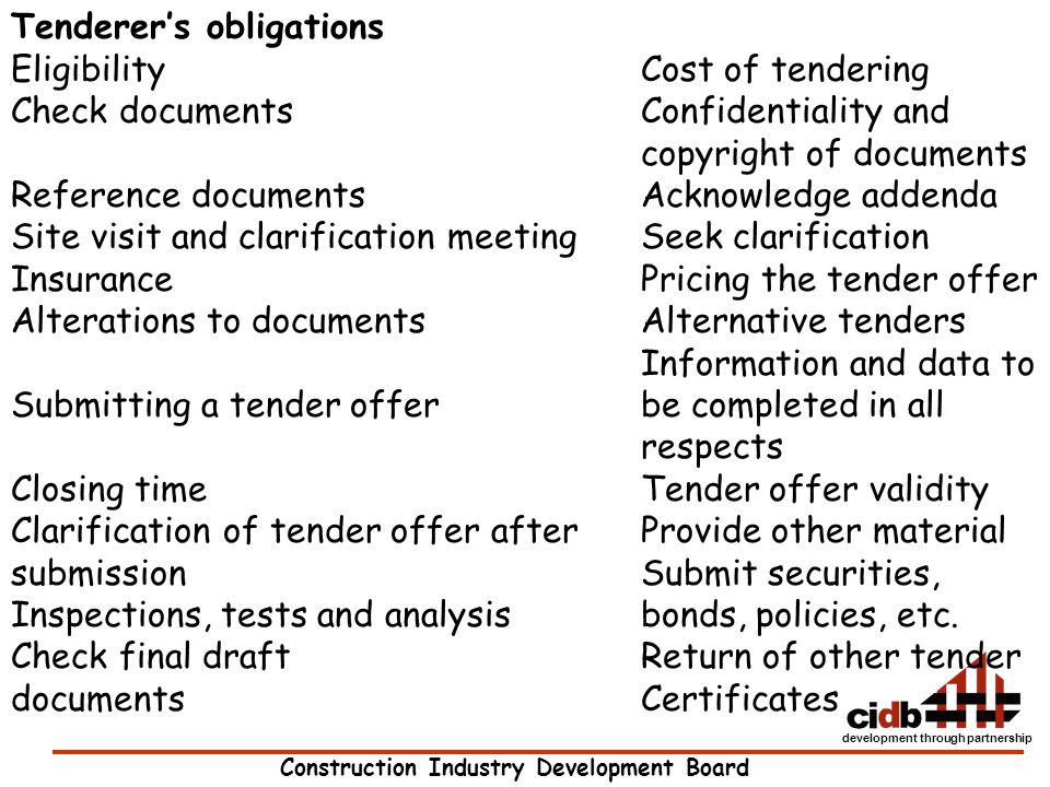 Construction Industry Development Board development through partnership Tenderers obligations EligibilityCost of tendering Check documentsConfidential