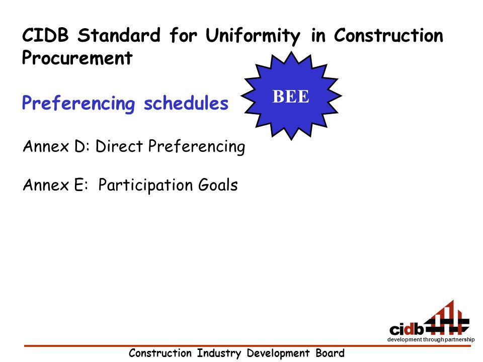 Construction Industry Development Board development through partnership CIDB Standard for Uniformity in Construction Procurement Preferencing schedule