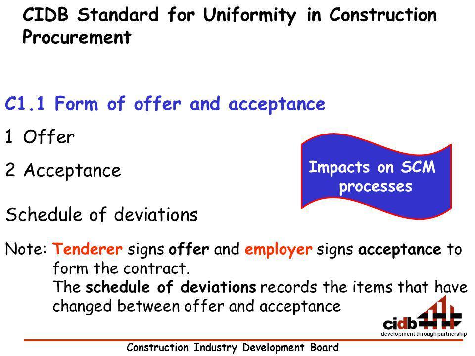 Construction Industry Development Board development through partnership CIDB Standard for Uniformity in Construction Procurement C1.1 Form of offer an