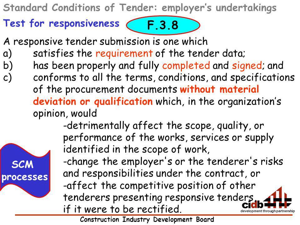 Construction Industry Development Board development through partnership Standard Conditions of Tender: employers undertakings Test for responsiveness