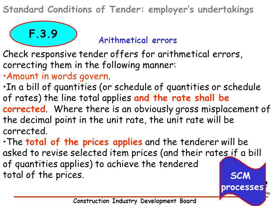 Construction Industry Development Board development through partnership Standard Conditions of Tender: employers undertakings Arithmetical errors Chec