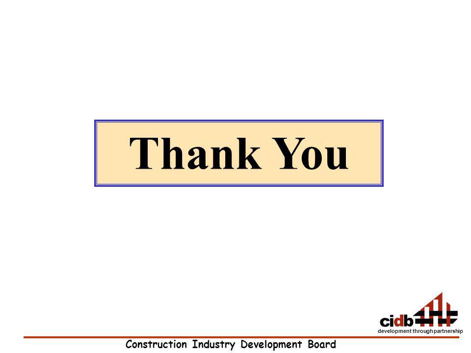 Construction Industry Development Board development through partnership Thank You