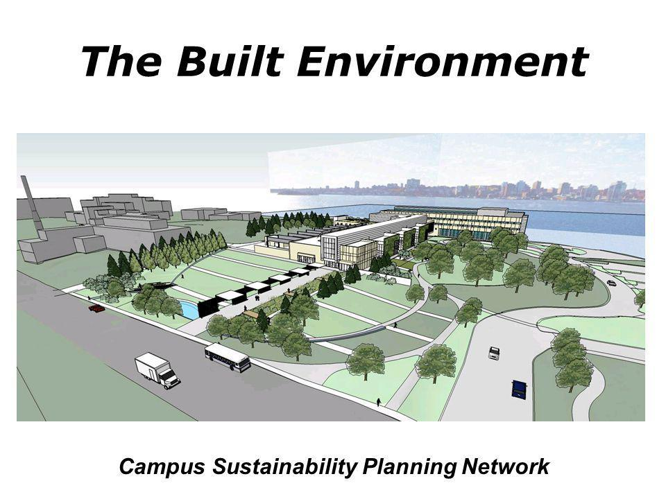 The Built Environment Campus Sustainability Planning Network
