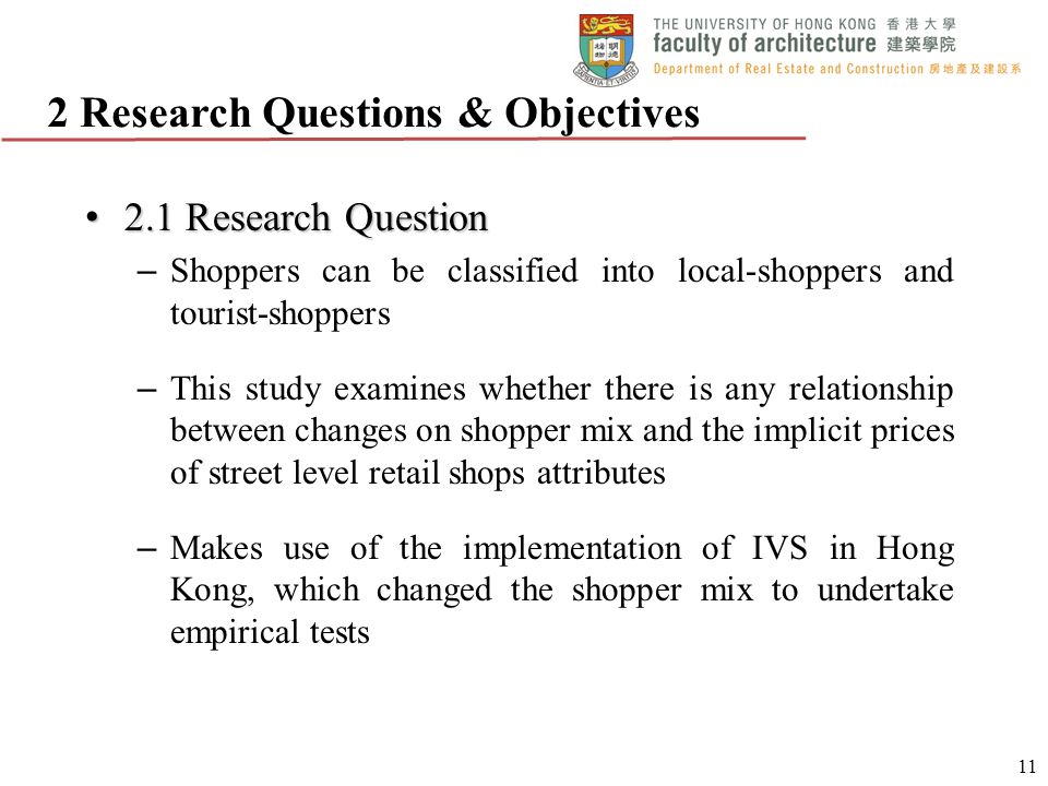 2.1 Research Question 2.1 Research Question – Shoppers can be classified into local-shoppers and tourist-shoppers – This study examines whether there