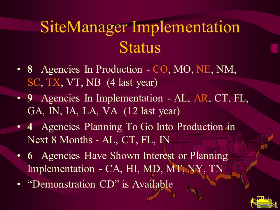 SiteManager MSE 99-00 Status 2 MSE/Warranty Releases 2 Beta Releases 6 Product Updates Technology Upgrades to: Oracle 8, Sybase 11, DB2 5.2 System Architectures Are Now Documented on the Internet (http://www.cloverleaf.net/sys_arch/) 430 Resolved Error Reports –includes those resolved by ALDOT funded resource 200 New Error Reports 305 Outstanding Error Reports 920 Resolved Support Requests