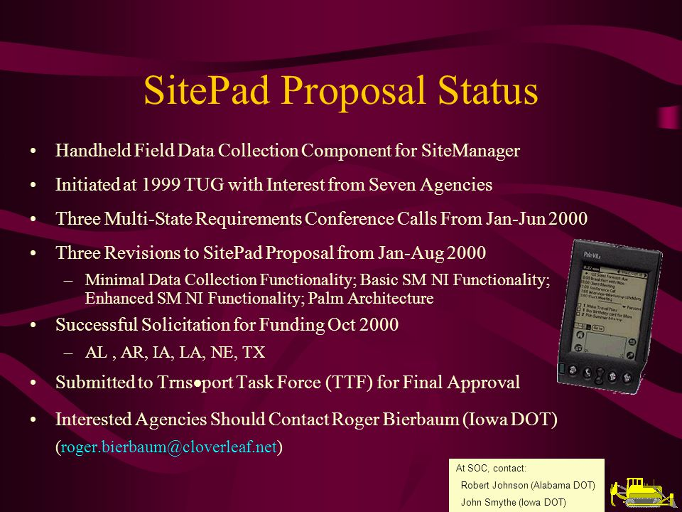 Resolutions Passed in 2000 Meetings of the ASOM and ASOC for Continued Proposal Support Subcommittees Recognize Need to Re-evaluate Currently Proposed Work Plan and Re-define Scope Request Sent to AASHTO Standing Committee on Highways to Support Establishment of Joint Task Force (including the ASOC, ASOM, and FHWA) for Revised Planning and Scope MaterialsManager Proposal Status (Proposal Status - Continued)
