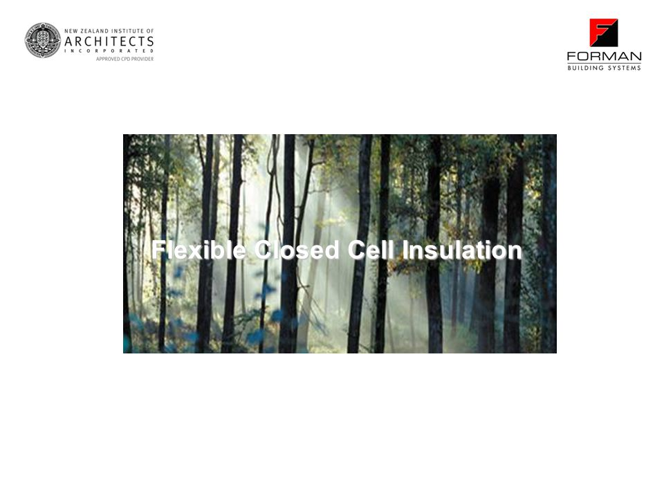 Flexible Closed Cell Insulation
