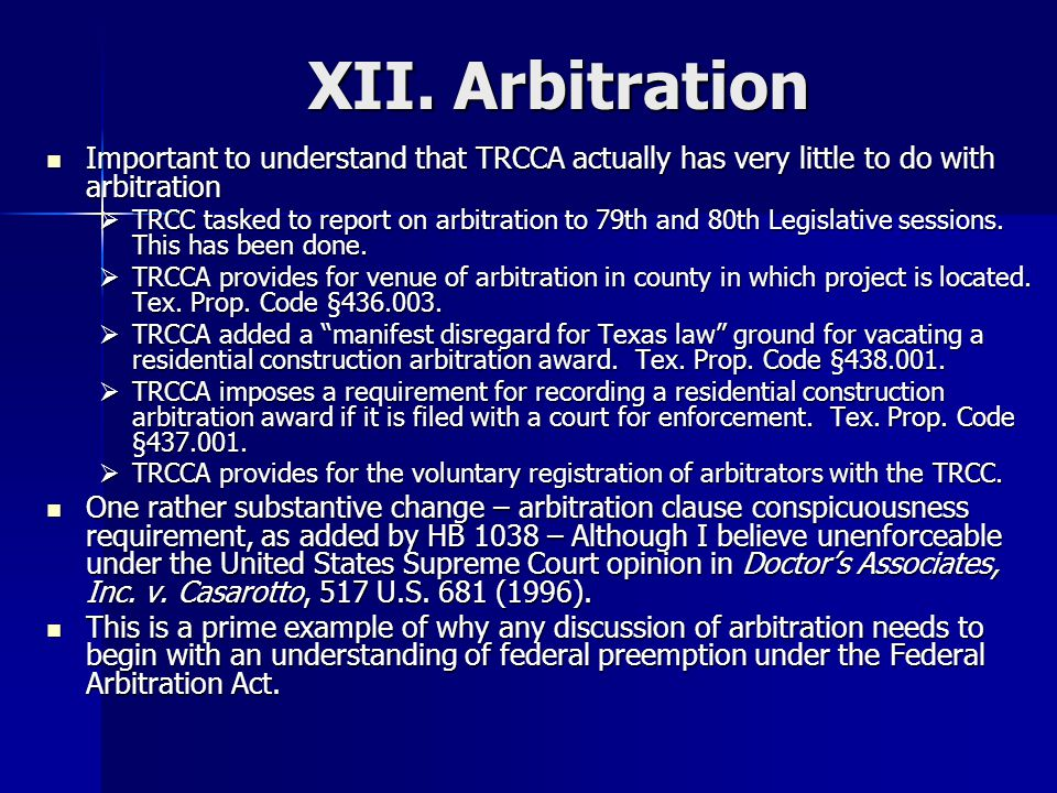 XII. Arbitration Important to understand that TRCCA actually has very little to do with arbitration Important to understand that TRCCA actually has ve