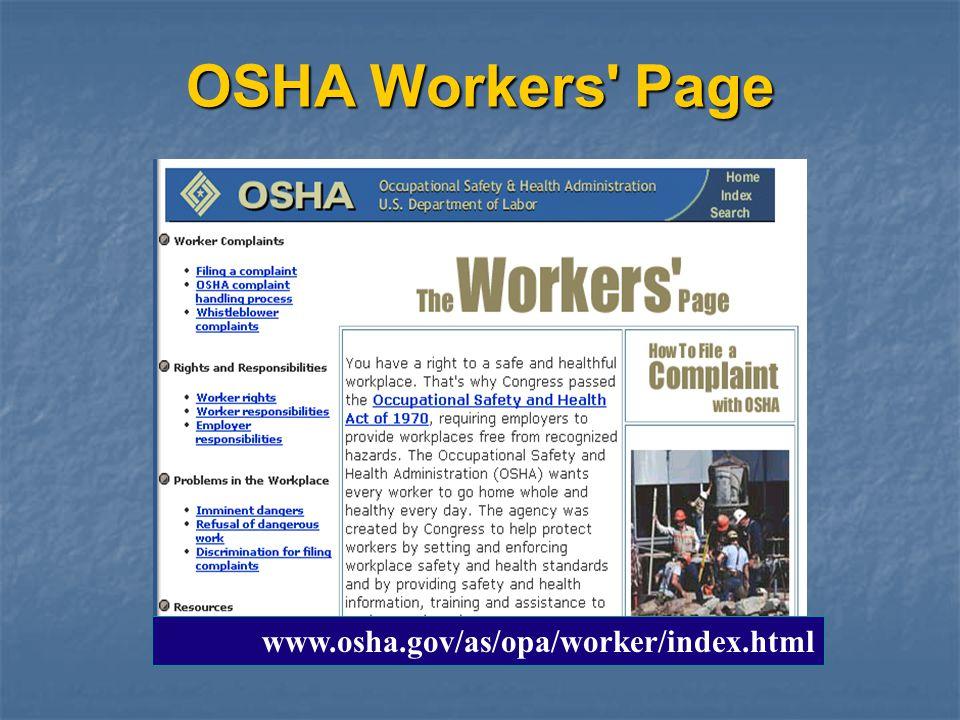 OSHA Workers' Page www.osha.gov/as/opa/worker/index.html