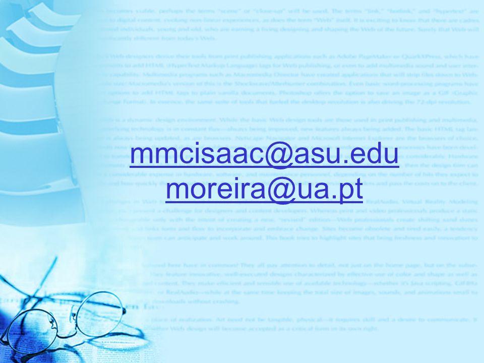 mmcisaac@asu.edu moreira@ua.pt
