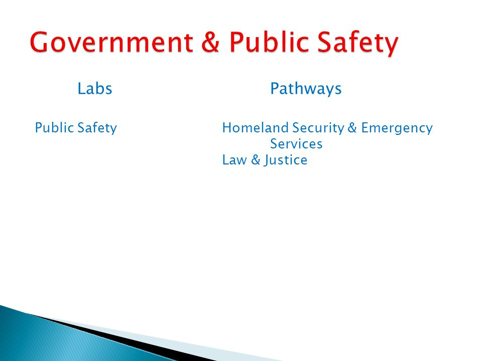 LabsPathways Public SafetyHomeland Security & Emergency Services Law & Justice