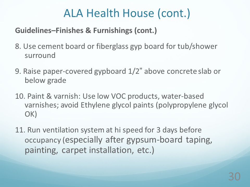 ALA Health House (cont.) Guidelines–Finishes & Furnishings (cont.) 8.