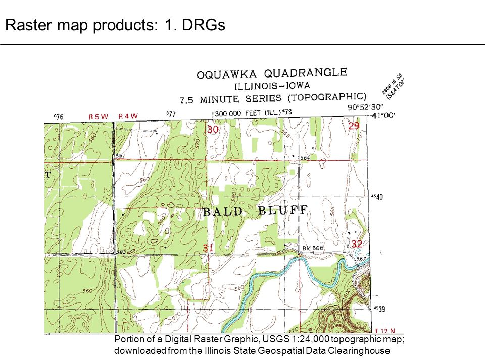Raster map products: 1. DRGs Portion of a Digital Raster Graphic, USGS 1:24,000 topographic map; downloaded from the Illinois State Geospatial Data Cl