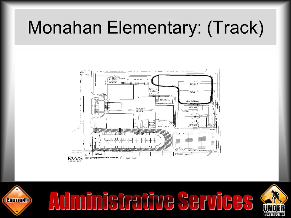 Monahan Elementary: (Track)