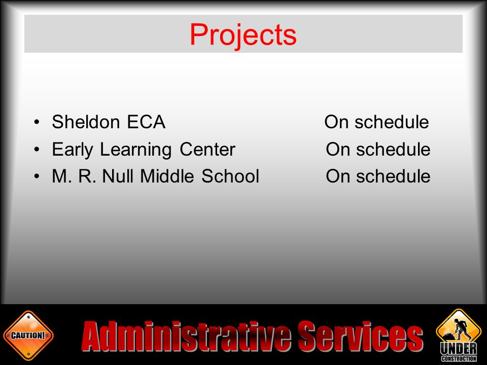 Projects Sheldon ECA On schedule Early Learning CenterOn schedule M.