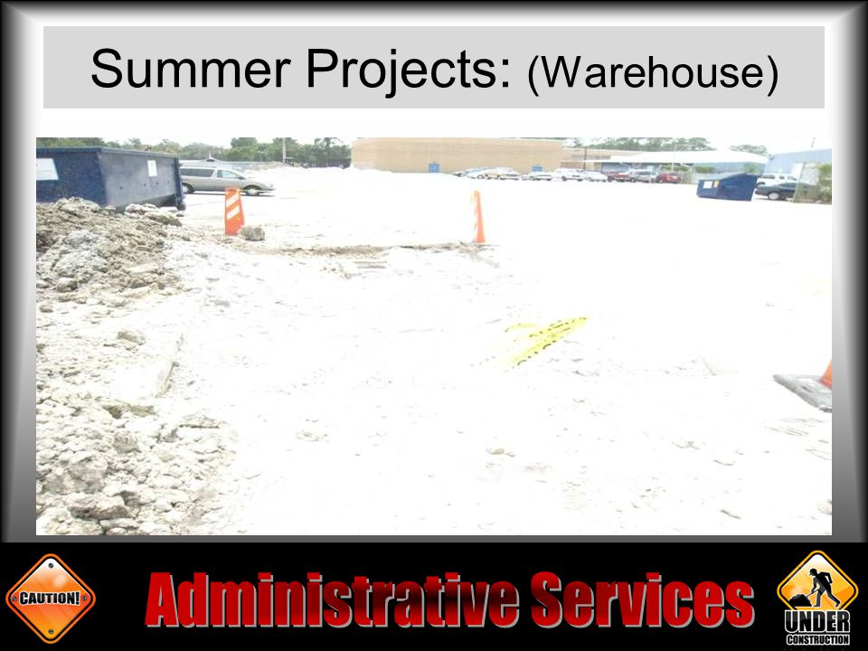 Summer Projects: (Warehouse)