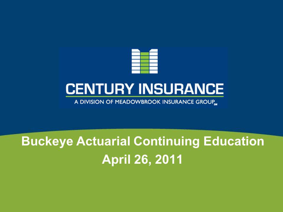 Buckeye Actuarial Continuing Education April 26, 2011