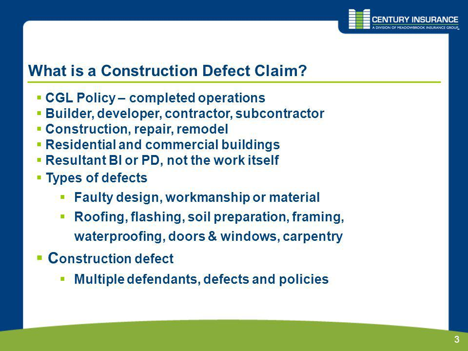 3 What is a Construction Defect Claim.