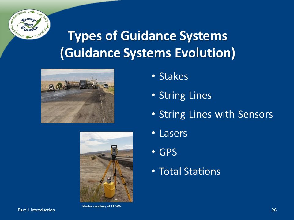 Stakes String Lines String Lines with Sensors Lasers GPS Total Stations Types of Guidance Systems (Guidance Systems Evolution) Part 1 Introduction26 P