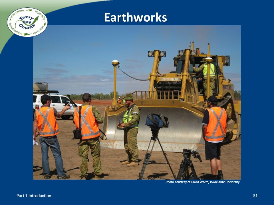 Earthworks Part 1 Introduction31 Photo courtesy of David White, Iowa State University