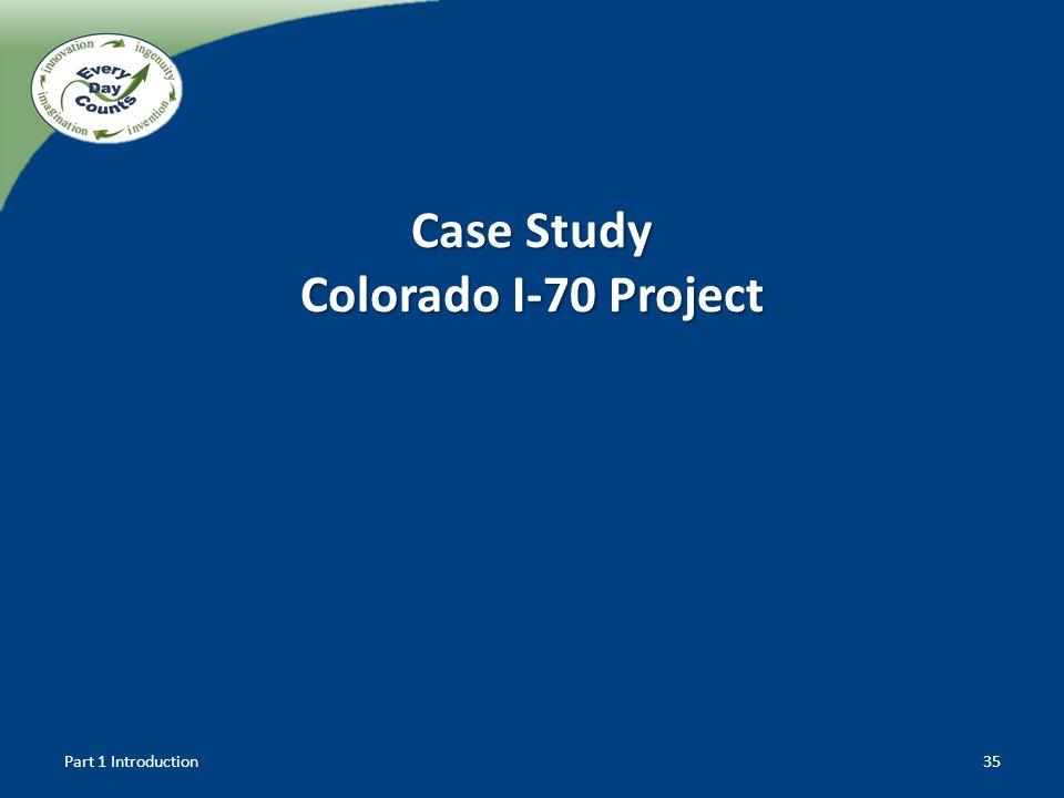 Case Study Colorado I-70 Project Part 1 Introduction35