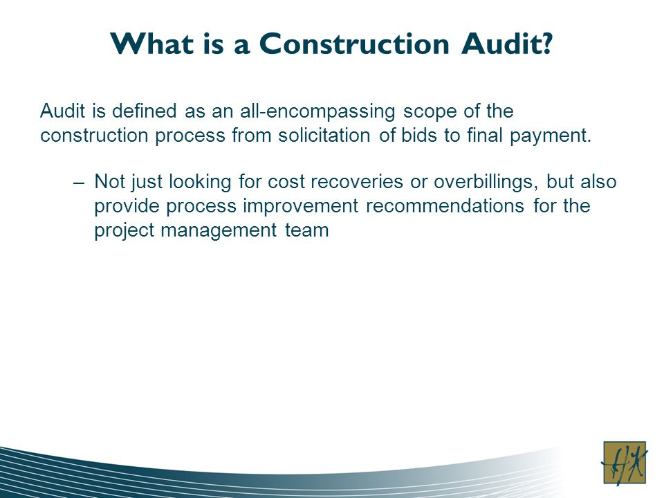 What is a Construction Audit.