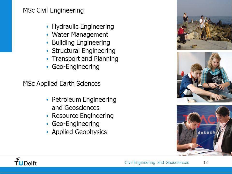 18 Civil Engineering and Geosciences MSc Civil Engineering Hydraulic Engineering Water Management Building Engineering Structural Engineering Transpor