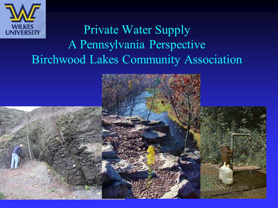 Private Water Supply A Pennsylvania Perspective Birchwood Lakes Community Association