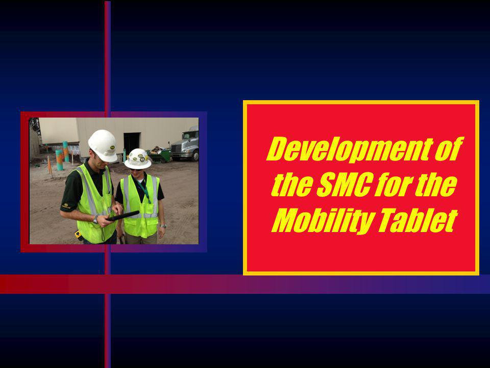Development of the SMC for the Mobility Tablet