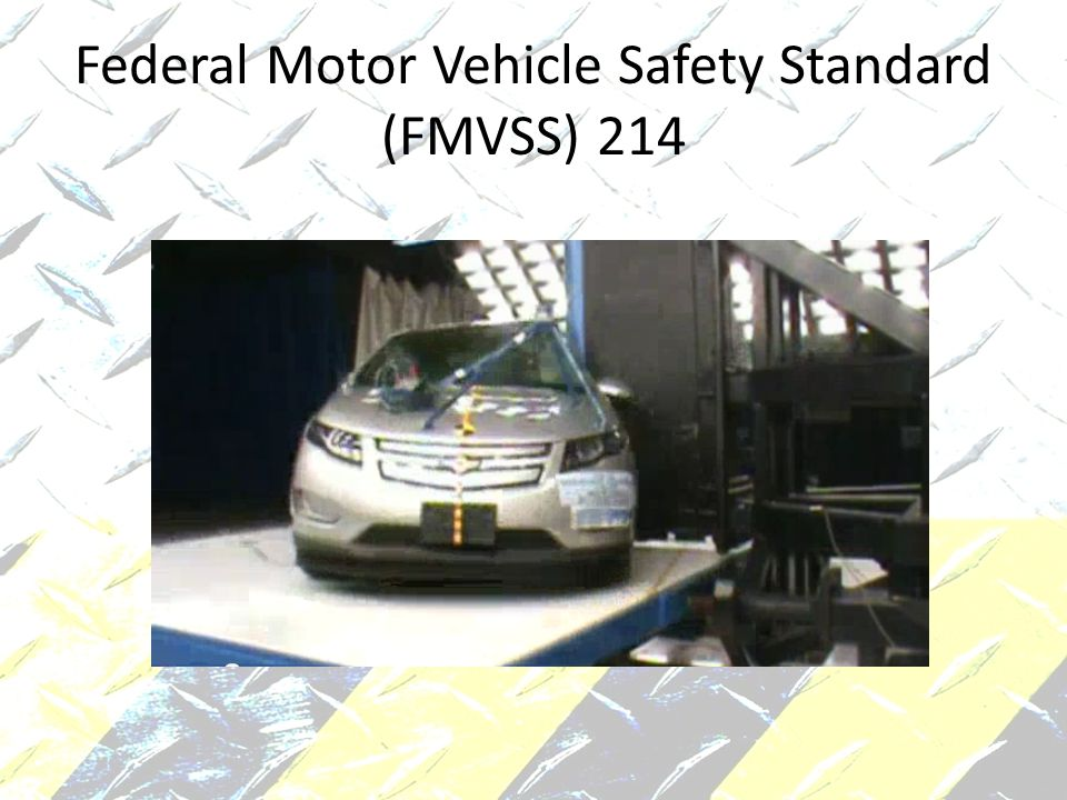 Federal Motor Vehicle Safety Standard (FMVSS) 214