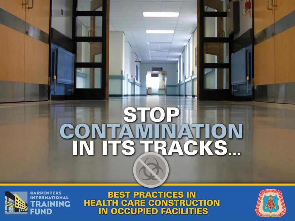 Working Together Healthcare facility managers who understand the procedures involved in construction-related infection control help to reduce the risks Architects who understand the specific risks involved help to communicate the facilitys needs to the contractor Contractors and workers who understand the issues involved when working in a healthcare facility help to add value, safety and professionalism to healthcare construction projects Communication is key.