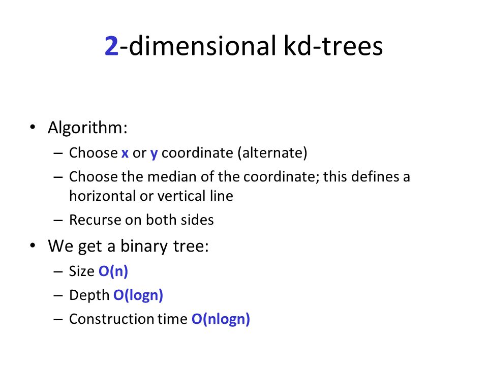 Query time (Contd) Q(n): max number of regions in an n-point kd-tree intersecting a (say, vertical) line.