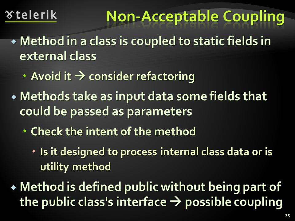 Method in a class is coupled to static fields in external class Method in a class is coupled to static fields in external class Avoid it consider refa