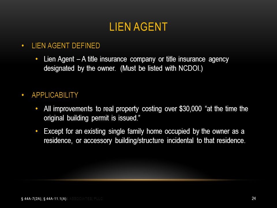 LIEN AGENT LIEN AGENT DEFINED Lien Agent – A title insurance company or title insurance agency designated by the owner.