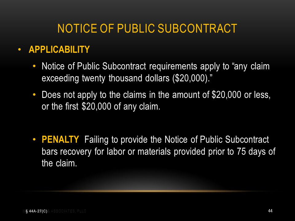 NOTICE OF PUBLIC SUBCONTRACT APPLICABILITY Notice of Public Subcontract requirements apply to any claim exceeding twenty thousand dollars ($20,000). D