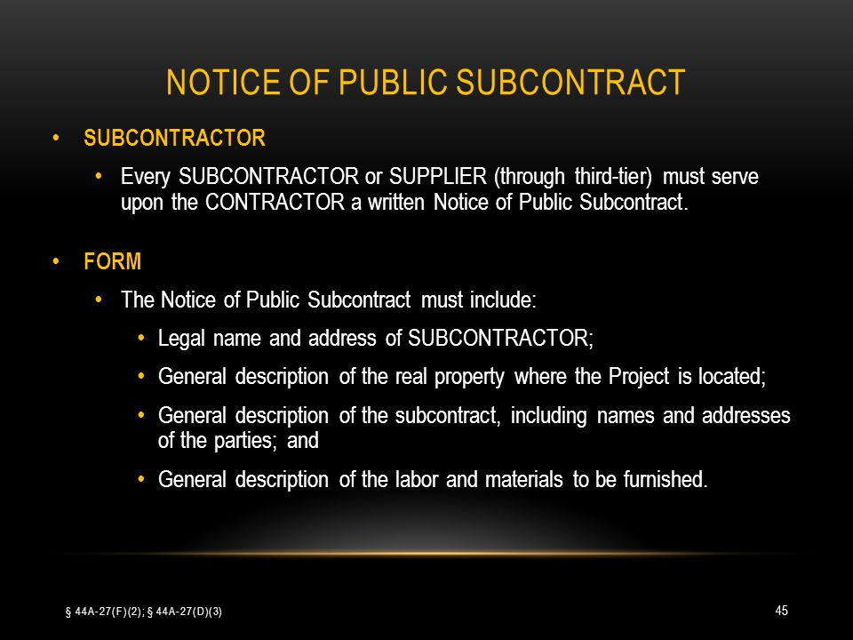 NOTICE OF PUBLIC SUBCONTRACT SUBCONTRACTOR Every SUBCONTRACTOR or SUPPLIER (through third-tier) must serve upon the CONTRACTOR a written Notice of Pub