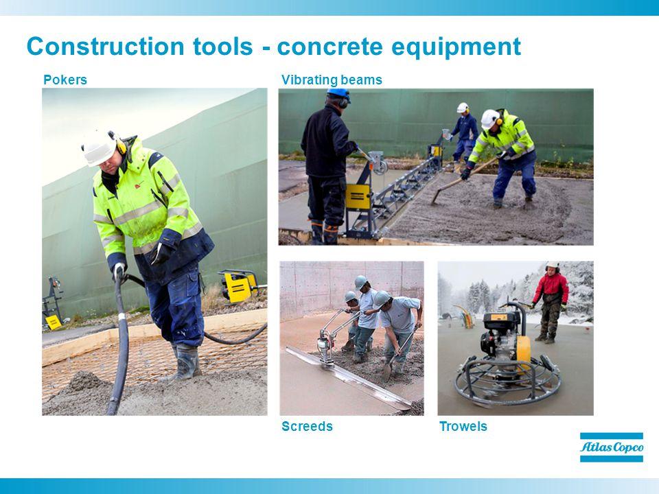 Construction tools - concrete equipment PokersVibrating beams ScreedsTrowels