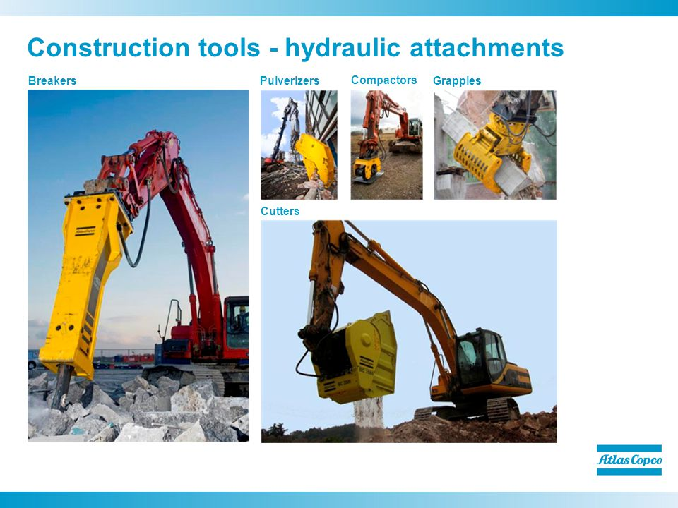 Construction tools - hydraulic attachments Breakers Compactors Pulverizers Cutters Grapples